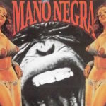 "A Fond : Mano Negra – ""King Kong Five"" (Remix)"