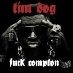 "A fond : Tim Dog - ""Fuck Compton"""